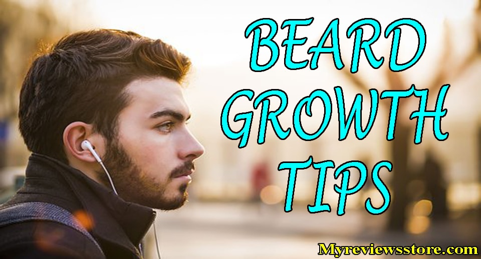 How To Grow Beard Faster For Teenager Best Beard Growth Tips