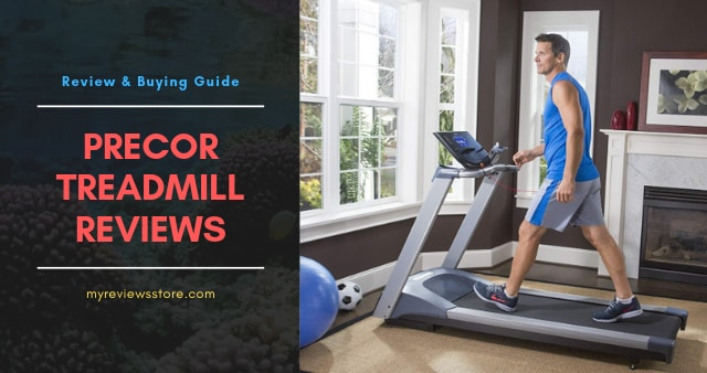Precor Treadmill Reviews
